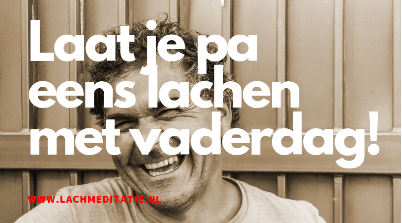 Laat je vader lachen met vaderdag! En… lach mee!